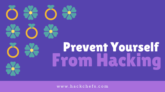 Prevent yourself from hacking