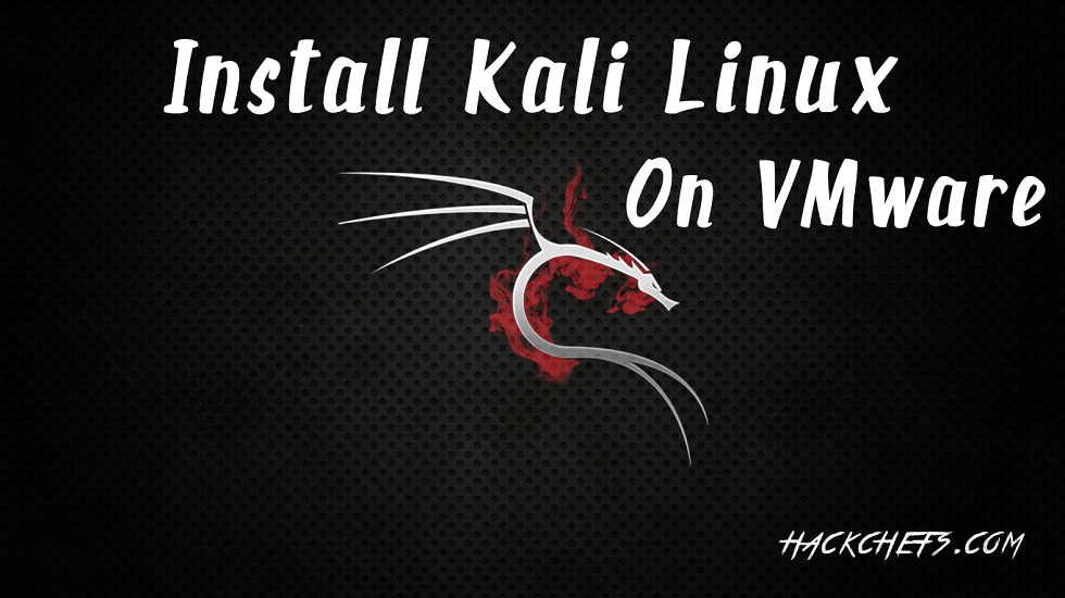 install kali linux on vmware