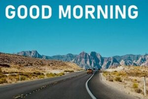 good morning image with road