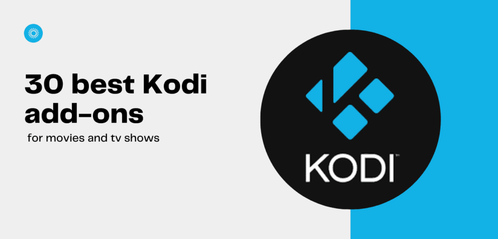 30 best Kodi addons for movies and tv shows