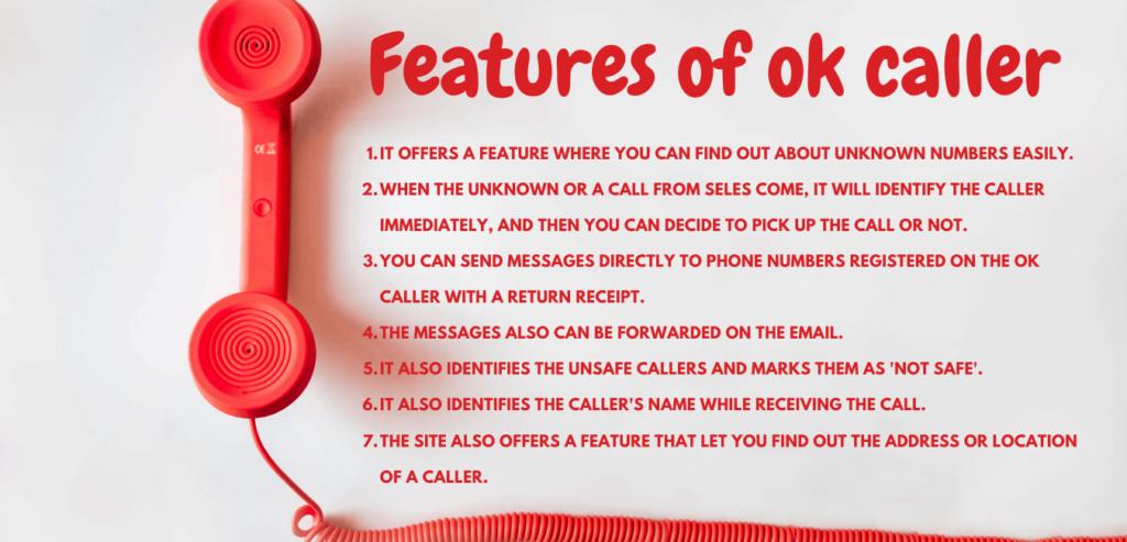 Features of ok caller