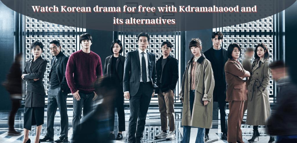 Kdramahood and its alternatives