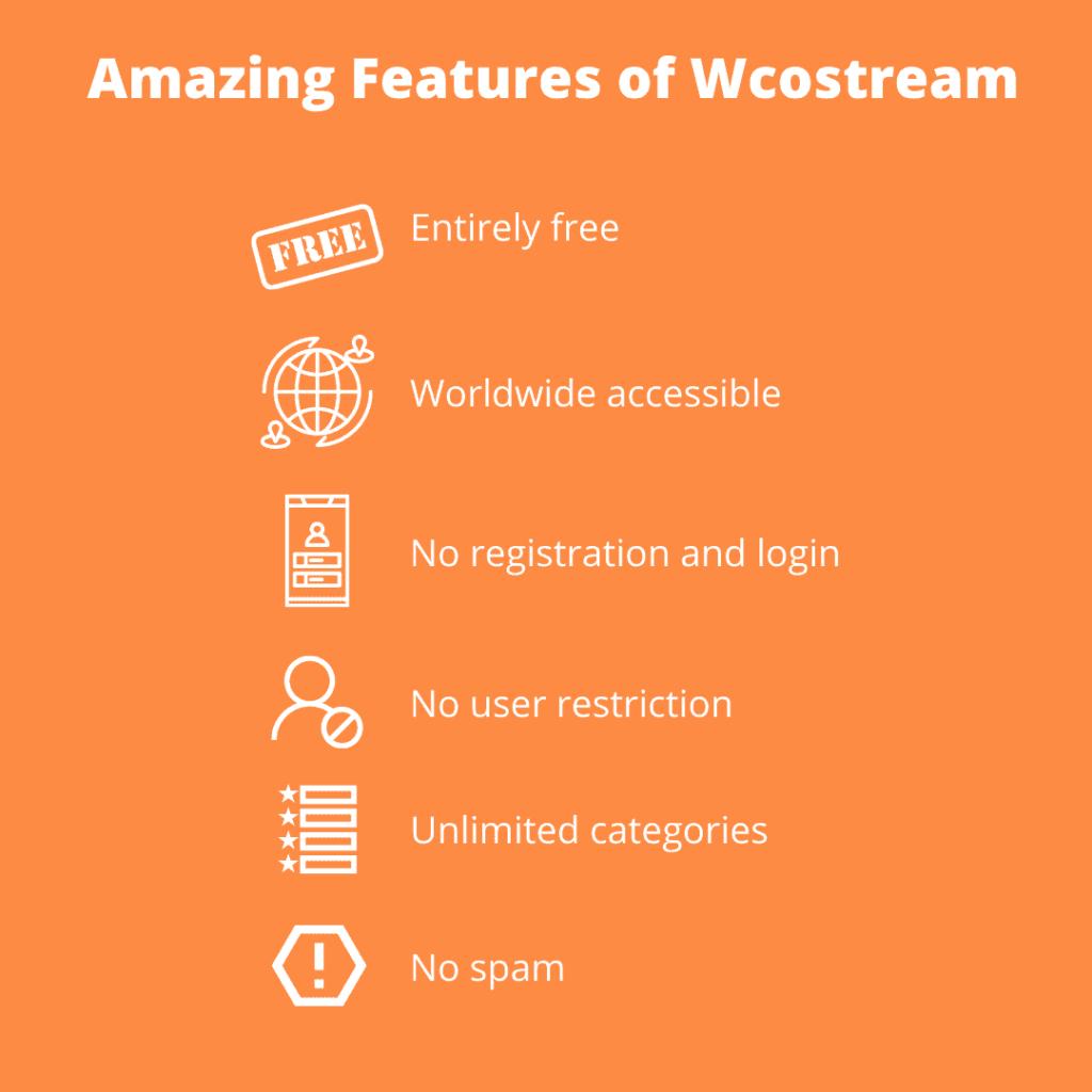 Amazing Features of Wcostream