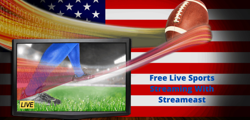 Live Sports Streaming With Streameast
