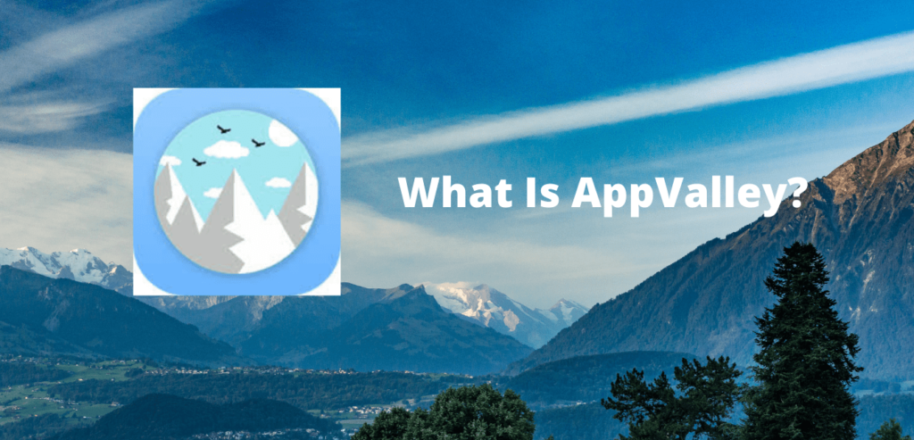 What is appvalley?